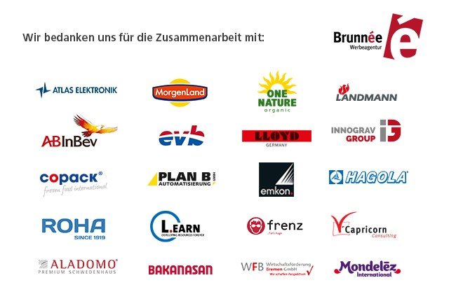 Brunnée Marketing als eine der bedeutenden Werbeagenturen in Bremen hat schon für eine große Zahl von Kunden gearbeitet.